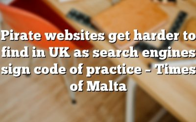 Pirate websites get harder to find in UK as search engines sign code of practice – Times of Malta