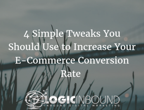 4 Simple Tweaks You Should Use to Increase Your E-Commerce Conversion Rate