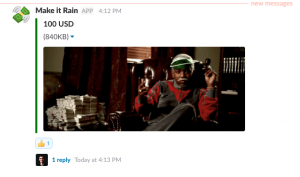 Screenshot of a Make it Rain message