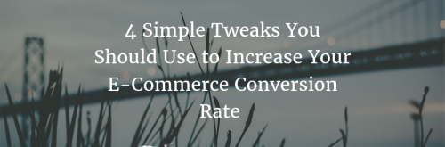 4 Simple CRO Tweaks