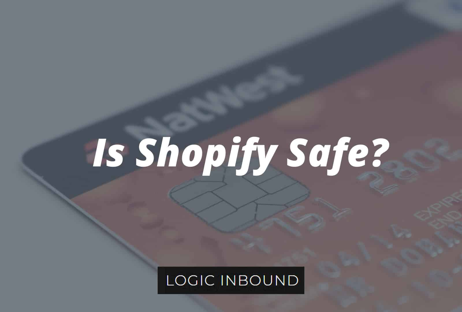 Is Shopify Safe? Can It Be Hacked? Learn if Shopify is Secure & Reliable