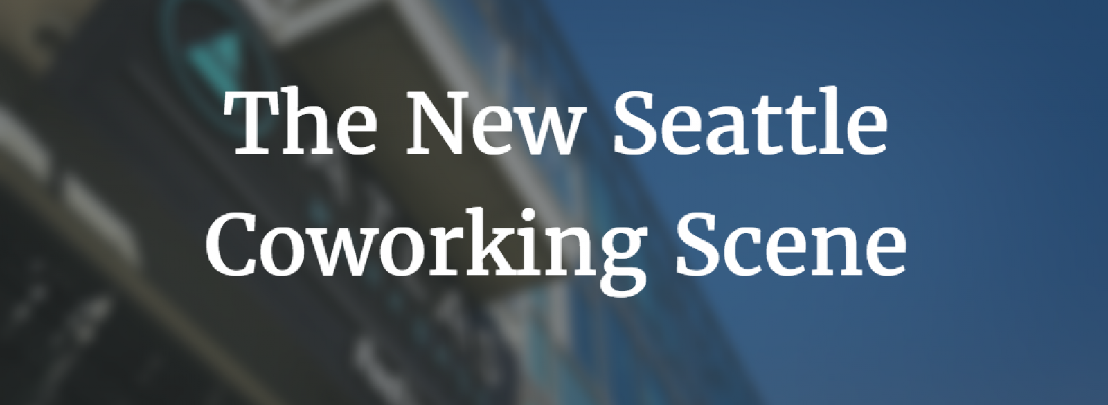 seattle coworking spaces