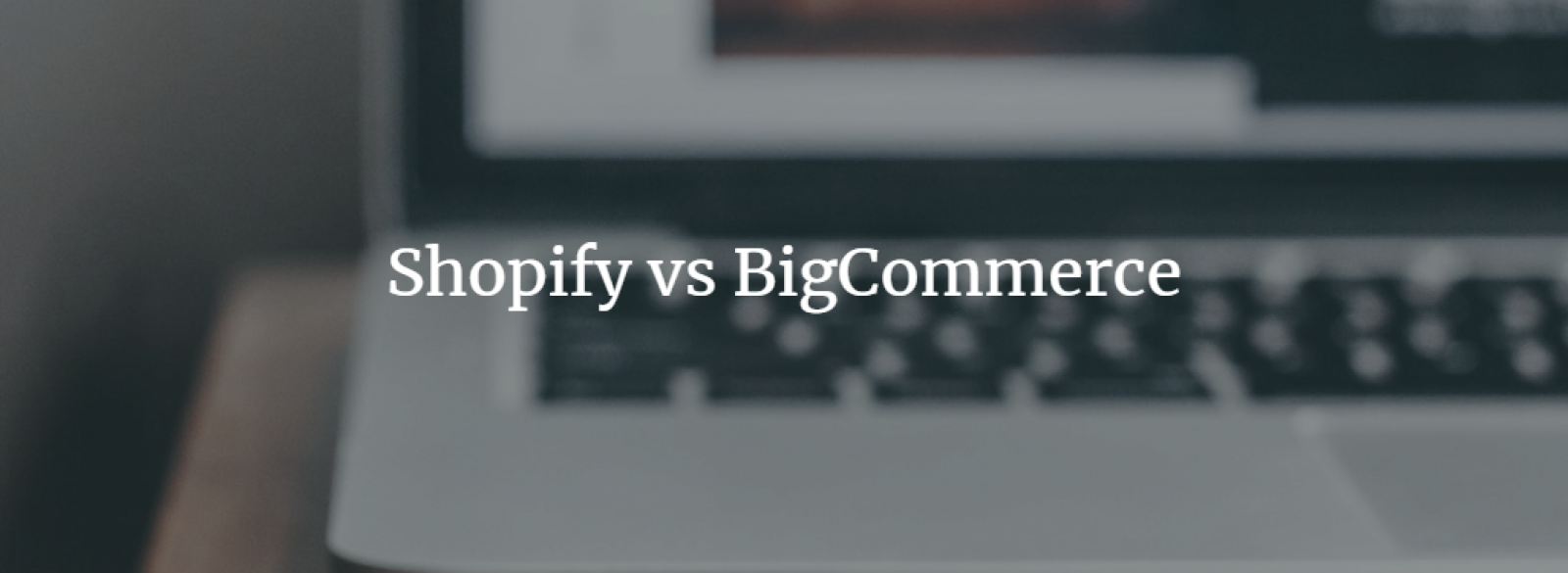Bigcommerce vs shopify review of top e commerce platforms pablo 1betcityfo Gallery