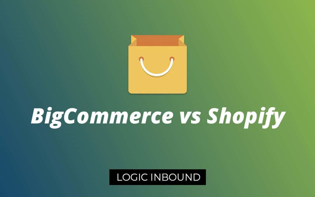 BigCommerce vs Shopify – Choosing the Right Ecommerce Platform