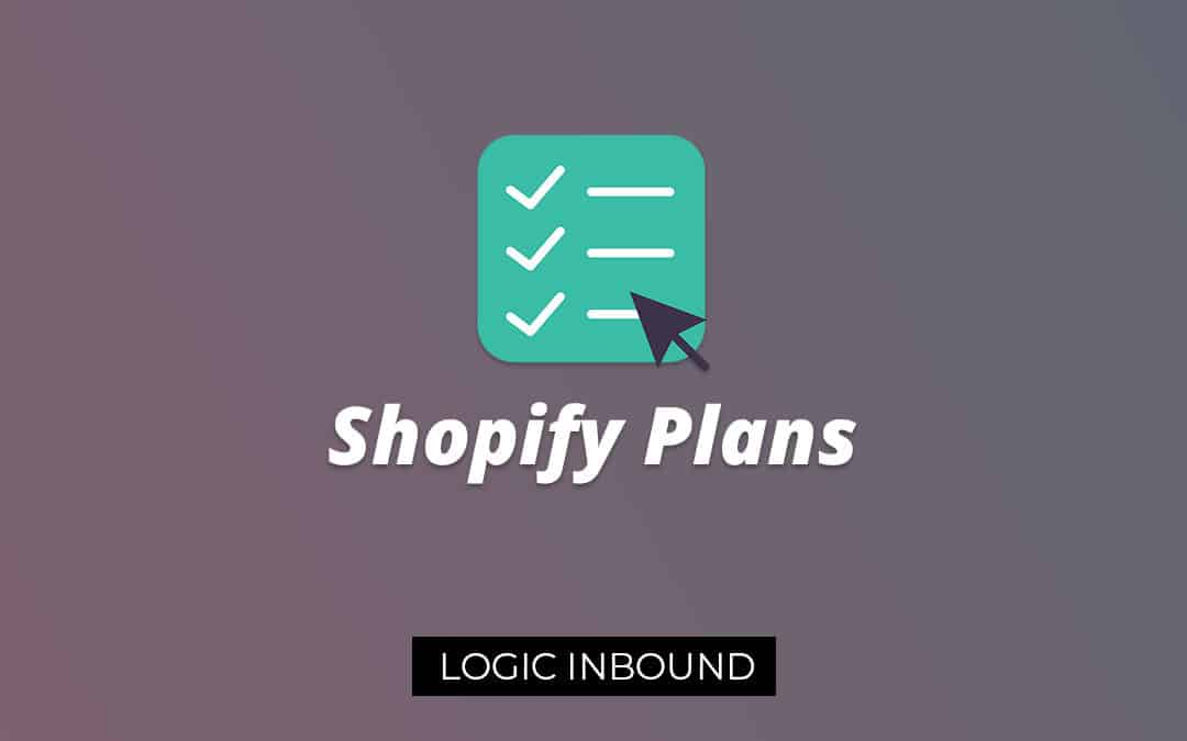 Shopify Plans: Understanding Shopify Plans