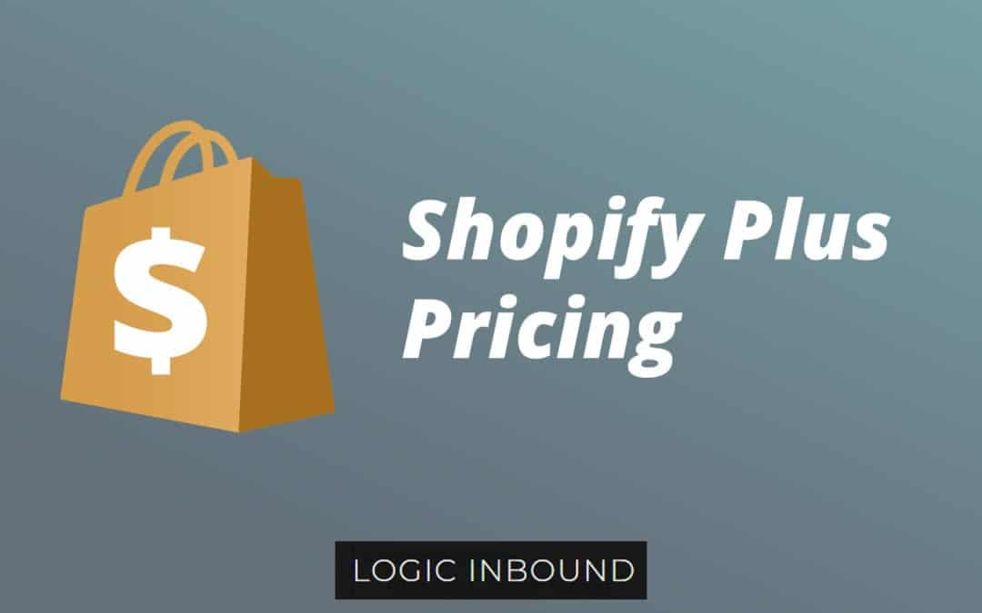 Shopify Plus Pricing: Paying for Premium