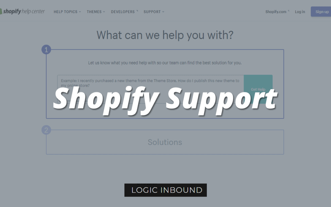 Shopify Support: All About Where You Go for Help with Shopify