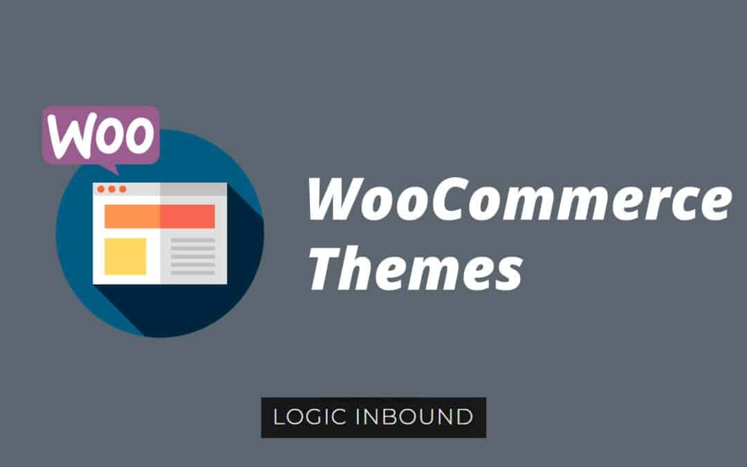 WooCommerce Themes – Everything You Want To Know About WooCommerce Themes & More