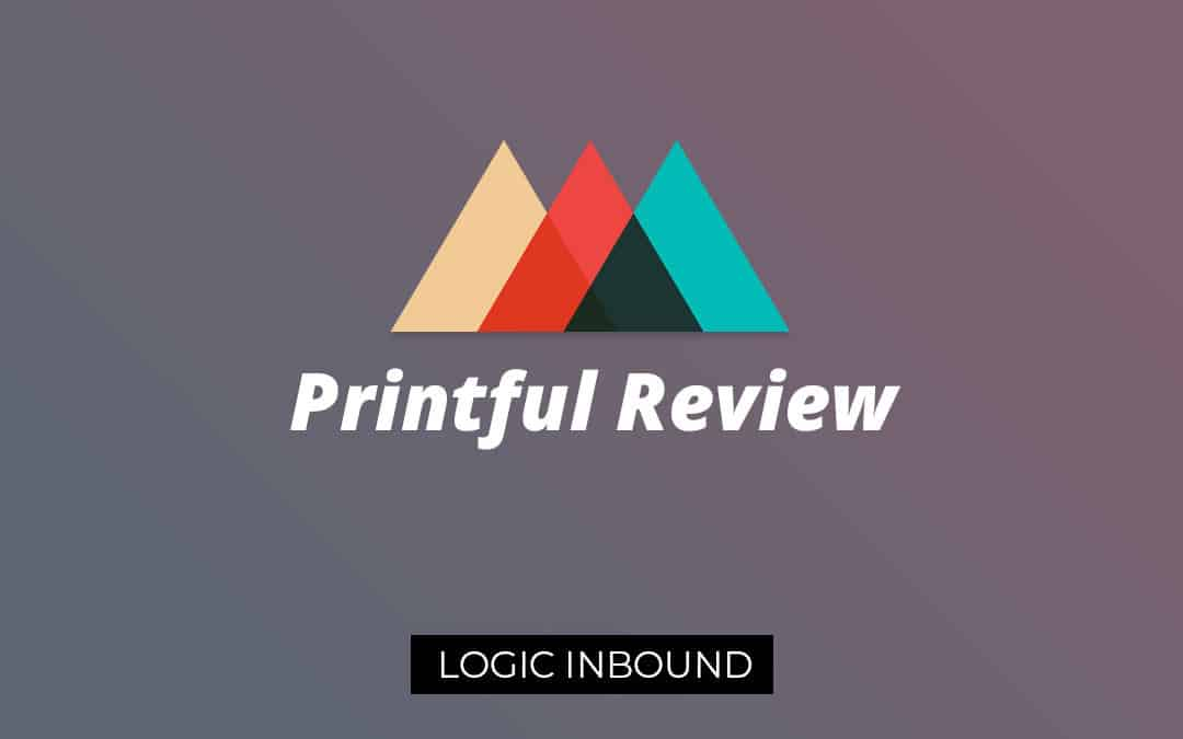 Printful Review – Start a Custom T Shirt Printing Business Today!