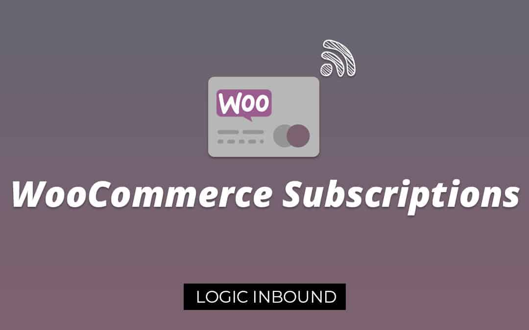 WooCommerce Subscriptions: Best Subscription Plugins for Woocommerce